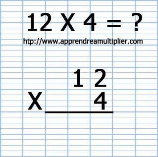 Poser une multiplication à 1 chiffre 12 x 4 (étape 2)