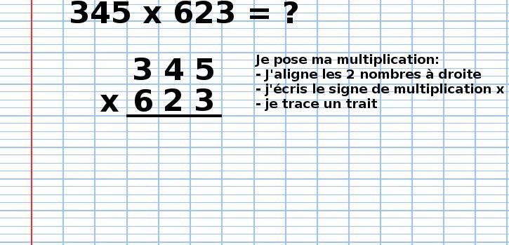 poser une multiplication 345x623, étape 1