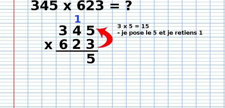 poser une multiplication 345x623, étape 2